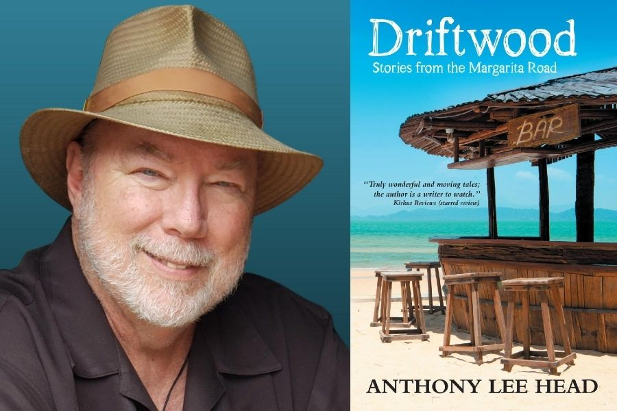 Driftwood: Stories from the Margarita Road by Anthony Lee Head